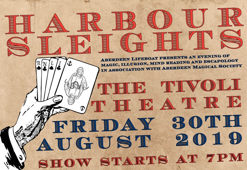 Harbour Sleights Aberdeen Lifeboat Presents an Evening of Magic