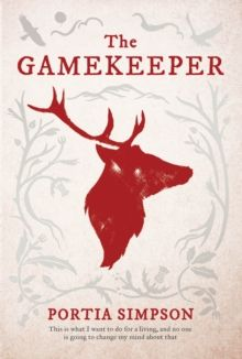 The Gamekeeper book Portia Simpson